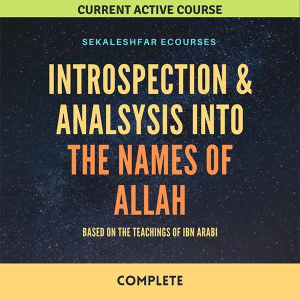 Analysis and Introspection into the Names of Allah – Complete Series